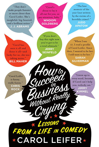 How to Succeed in Business Without Really Crying by